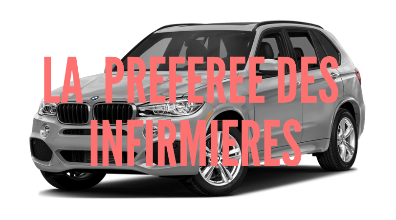 BMW X3 voiture préférée des infirmières